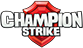 Champion Strike